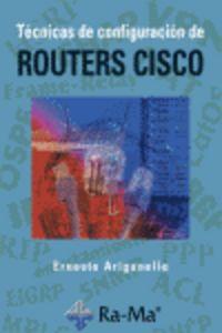Tecnicas De Configuracion De Routers Cisco - Ernesto Ariganello