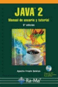 Java 2 - Manual De Usuario Y Tutorial (+cd-rom)  (5ª Ed. ) - A. Froufe Quintas