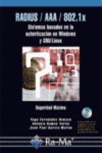 RADIUS / AAA / 802.1. X - SISTEMAS BASADOS EN LA AUTENCIZACION PARA