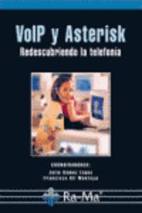 Volp Y Asterisk - Redescubriendo La Telefonia - J. Gomez