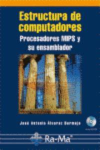 ESTRUCTURA DE COMPUTADORES - PROCESADORES MIPS Y SU ENSAMBLADOR