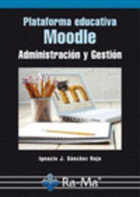 PLATAFORMA EDUCATIVA MOODLE - ADMINISTRACION Y GESTION