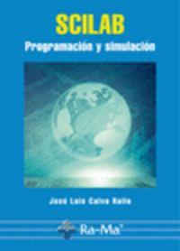 SCILAB - PROGRAMACION Y SIMULACION