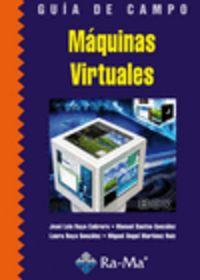 GUIA DE CAMPO - MAQUINAS VIRTUALES