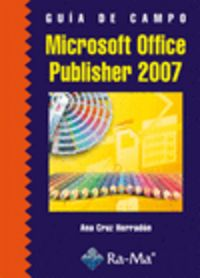 GUIA DE CAMPO - MICROSOFT OFFICE PUBLISHER 2007