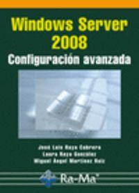 WINDOWS SERVER 2008 - CONFIGURACION AVANZADA