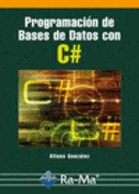 Programacion De Bases De Datos Con C# - Alfons Gonzalez