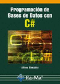PROGRAMACION DE BASES DE DATOS CON C#
