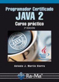 Programador Certificado Java 2 (3ª Ed. ) - Antonio J. Martin Sierra