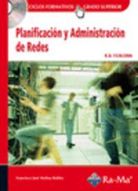 Planificacion Y Administracion De Redes - Francisco Jose Molina Robles