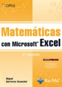 MATEMATICAS CON MICROSOFT EXCEL (2º ED)