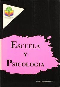 Escuela Y Psicologia - Anotaciones Psicoeducativas - Andres E. Arbues