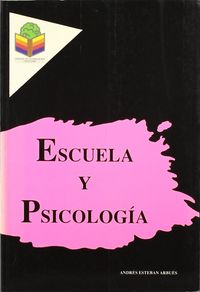 ESCUELA Y PSICOLOGIA - ANOTACIONES PSICOEDUCATIVAS