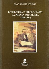 LITERATURA E IDEOLOGIA EN LA PRENSA SOCIALISTA (1885-1917)