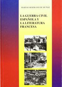 GUERRA CIVIL ESPAÑOLA Y LA LITERATURA FRANCESA, LA