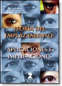 Teoria Del Emplazamiento - Aplicaciones E Implicaciones - Manuel A. Vazquez Medel / [ET AL. ]