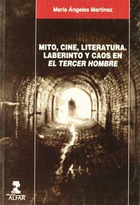 MITO, CINE, LITERATURA - LABERINTO Y CAOS EN EL TERCER HOMBRE