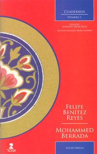 Cuadernos Ixbilia 1 - Felipe Benitez Reyes / Mohammed Berrada / Antonio Reyes Ruiz (ed. )