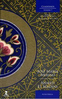 Cuadernos Ixbilia 7 - Jose Maria Merino / Ahmed El Madini / Antonio Reyes Ruiz (ed. )