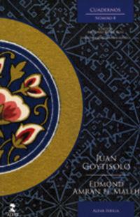 Cuadernos Ixbilia 8 - Juan Goytisolo Gay / Edmond Amran El Maleh / Antonio Reyes Ruiz (ed. )