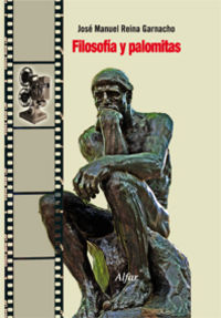 Filosofia Y Palomitas - Jose Manuel Reina Garnacho
