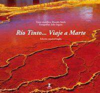 RIO TINTO. .. VIAJE A MARTE