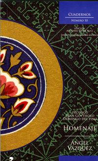 Cuadernos Ixbilia 10 - Angel Vazquez Molina / Antonio Reyes Ruiz (ed. )