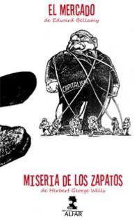 MERCADO Y LA MISERIA DE LOS ZAPATOS, EL