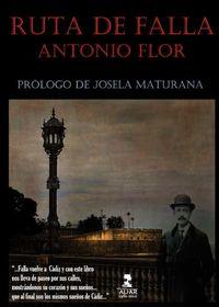 Ruta De Falla - Antonio Flor Borrego