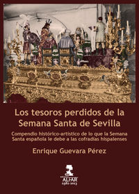 Los tesoros perdidos de la semana santa de sevilla - Enrique Guevara Perez