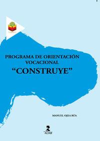 """ESO 4 - PROGRAMA DE ORIENTACION VOCACIONAL """"CONSTRUYE"""""""