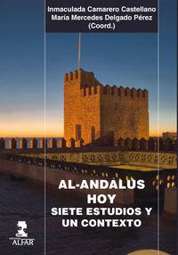 Al-Andalus Hoy - Inmaculada Camarero (ed. ) / M. M. Delgado Perez (ed. )