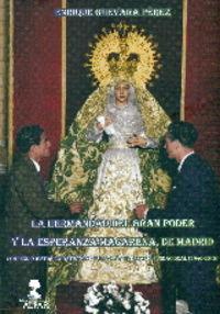 La hermandad del gran poder y la esperanza macarena de madrid - Enrique Guevara Perez