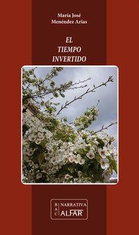 El tiempo invertido - Maria Jose Menendez Arias