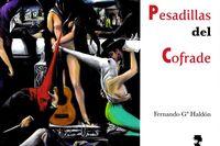 Pesadillas Del Cofrade - Fernando Garcia Haldon