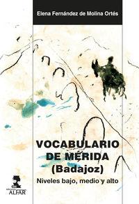 VOCABULARIO DE MERIDA (BADAJOZ) - NIVELES BAJO, MEDIO Y ALTO
