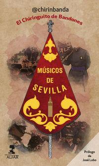 Musicos De Sevilla - El Chiringuito De Bandones - @chirinbanda