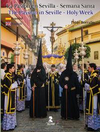 Pasion En Sevilla, La - Semana Santa = Passion In Seville, The - Holy Week - Pablo Borrallo