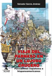 Viaje Del Parnaso En Un Lujoso Crucero - Para Poetas Españoles E Hispanoamericanos - Salvador Garcia Jimenez
