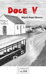 Doce V - Miguel Angel Moreno