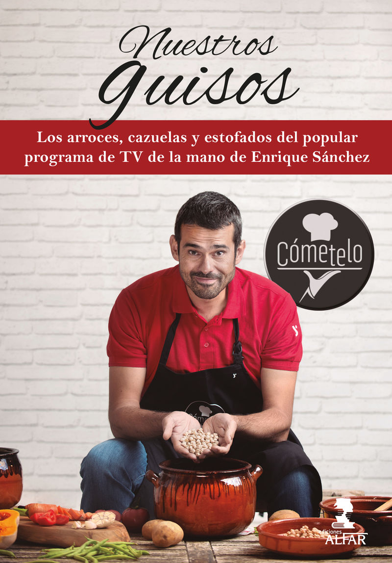 Nuestros Guisos - Cometelo - Enrique Sanchez