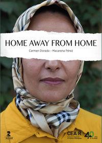 Home Away From Home - Carmen Dorado / Macarena Perez