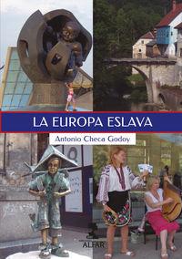 La europa eslava - Antonio Checa Godoy