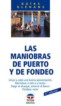 MANIOBRAS DE PUERTO Y DE FONDEO, LAS