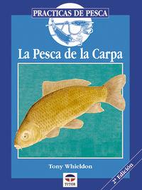 PESCA DE LA CARPA, LA (2ª ED)