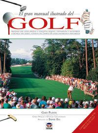 El gran manual ilustrado del golf - Gary Player