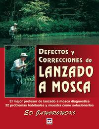 DEFECTOS Y CORRECCIONES DE LANZADO A MOSCA