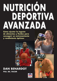 Nutricion Deportiva Avanzada - Dan Benardot