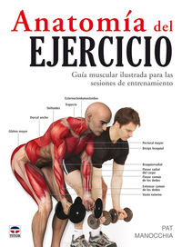 Anatomia Del Ejercicio (2ª Ed) - Pat Manocchia