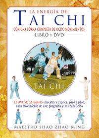 ENERGIA DEL TAI CHI, LA (+DVD)